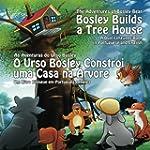 Bosley Builds a Tree House (O Urso Bo...