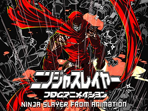 Ninja Slayer (Original Japanese Version) Season 1