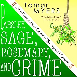 Parsley, Sage, Rosemary and Crime Audiobook