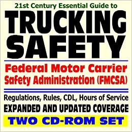 21st Century Essential Guide To Trucking Safety Federal Motor Carrier Safety Administration