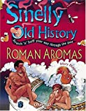 Roman Aromas : (Smelly Old History)