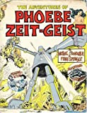 img - for The Adventures of Phoebe Zeit-Geist book / textbook / text book