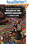 Wizard of the Upper Amazon