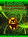 Android Programming: A Step By Step G...