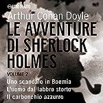 Le Avventure di Sherlock Holmes - Volume 2 | Sir Arthur Conan Doyle