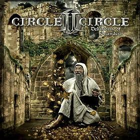 Circle II Circle - Delusions of Grandeur
