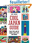 Cool Japan Guide: Fun in the Land of...