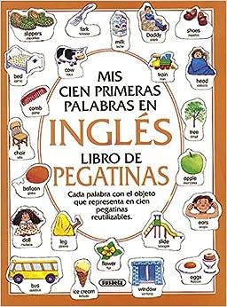 Mis Cien Primeras Palabras En Ingles Libro De Pegatinas: Heather Amery