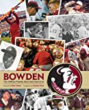 img - for Bobby Bowden: The Official Florida State Retrospective book / textbook / text book