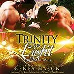Trinity of Light: Symphony of Light, Book 5 | Renea Mason