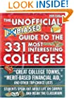 Unofficial, Unbiased Guide to the 331 Most Interesting Colleges 2005 (Unofficial, Unbiased Insider's Guide to the 360 Most Interesting Colleges)