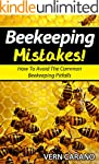 BeeKeeping Mistakes: Avoid These Comm...
