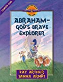 Kay Arthur Abraham - God's Brave Explorer (Discover 4 Yourself Inductive Bible Studies for Kids!)