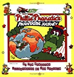 Phillie Phanatic's Phantastic Journey