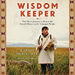 Wisdom Keeper: One Man's Journey to Honor the Untold History of the Unangan People   Ilarion Merculieff,Nina Simons - foreword