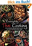 Everyday Thai Cooking: Easy, Authenti...