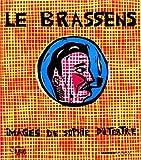 echange, troc Georges Brassens, Sophie Dutertre - Le Brassens