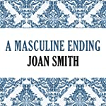 A Masculine Ending | Joan Smith