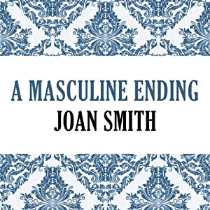 A Masculine Ending | [Joan Smith]