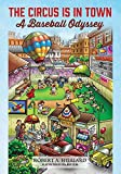 img - for The Circus Is In Town: A Baseball Odyssey book / textbook / text book