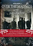Paradise Lost: Over The Madness [DVD] [2007]