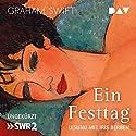 Ein Festtag Hörbuch von Graham Swift Gesprochen von: Iris Berben
