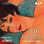 Ein Festtag | Graham Swift