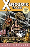 Xenozoic Tales, Volume 1: After The End (1569716900) by Mark Schultz