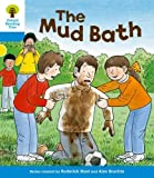 The Mud Bath. Roderick Hunt, Gill Howell (Ort First Sentences)