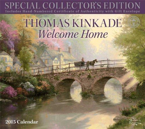 Thomas Kinkade Special Collector's Edition 2015 Deluxe Wall Calendar: Welcome Home
