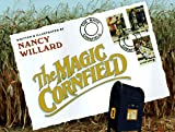 The Magic Cornfield (0152014284) by Willard, Nancy