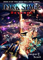 Dark Space (Book 4): Revenge (English Edition)