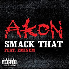 Smack That (Dirty) [feat. Eminem] [Explicit]