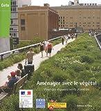 echange, troc CERTU - Aménager avec le végétal : Pour des espaces verts durables