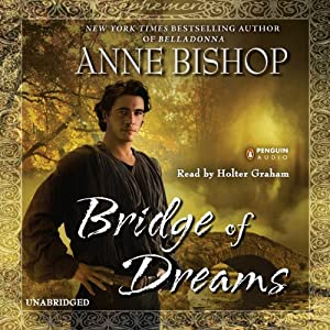Bridge of Dreams: Ephemera, Book 3 | [Anne Bishop]