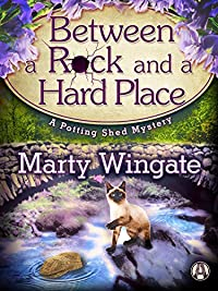 Between A Rock And A Hard Place: A Potting Shed Mystery by Marty Wingate ebook deal