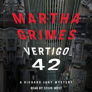Vertigo 42: A Richard Jury Mystery, Book 23 | [Martha Grimes]