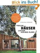 Traumhäuser unter 200.000 Euro: Architektenhäuser für kleines Budget - 30 Einfamilienhäuser