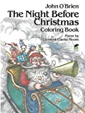 The Night Before Christmas Coloring Book (Dover Holiday Coloring Book)