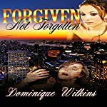 Forgiven. Not Forgotten. | Dominique Wilkins