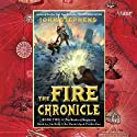 The Fire Chronicle: The Books of Beginning, Book 2 (       UNABRIDGED) by John Stephens Narrated by Jim Dale