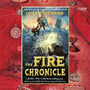 The Fire Chronicle: The Books of Beginning, Book 2 | [John Stephens]
