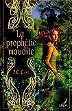 echange, troc P.C. Cast - La prophétie maudite
