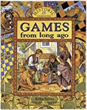 img - for Games from Long Ago (Historic Communities) book / textbook / text book