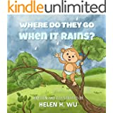 Where Do They Go When It Rains?: Children's book, Bedtime Story, kids book collection, Education, Early/Beginning Readers, Funny Humor ebook, Rhyming Book, Picture book