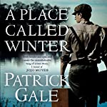 A Place Called Winter | Patrick Gale
