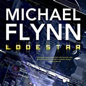 Lodestar: Firestar, Book 3 | [Michael Flynn]
