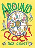 Around the Clock (w.t.) (1416984763) by Chast, Roz