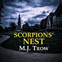 Scorpion's Nest Audiobook by M. J. Trow Narrated by M. J. Trow