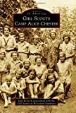 Jean Krieg Girl Scouts Camp Alice Chester (Images of America)